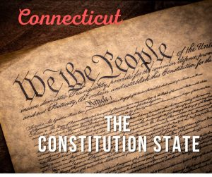 Connecticut Nickname the Constitution state